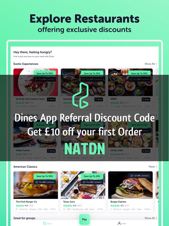 Dines app referral discount code NATDN