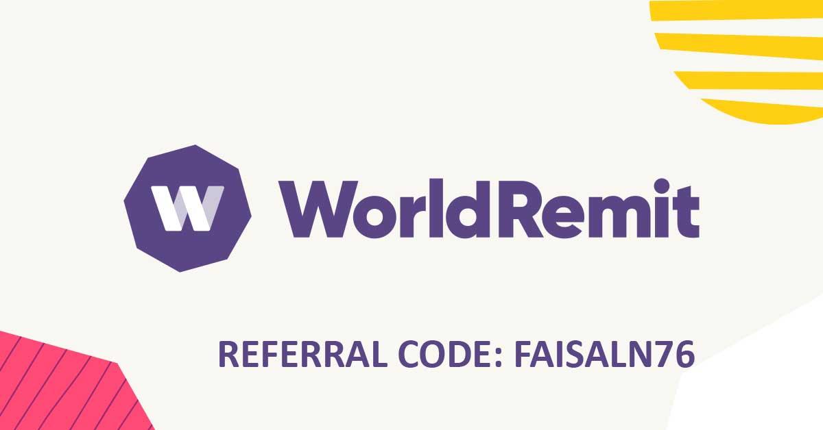 worldremit referral code: FAISALN76